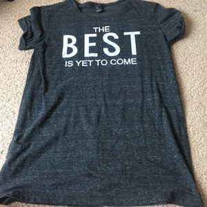 "T shirt with ""the best is yet to come"" slogan"